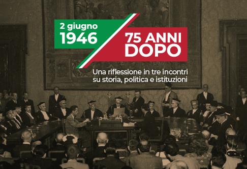 Tre incontri alla Camera dei deputati - 2 giugno 1946 - 75 anni dopo